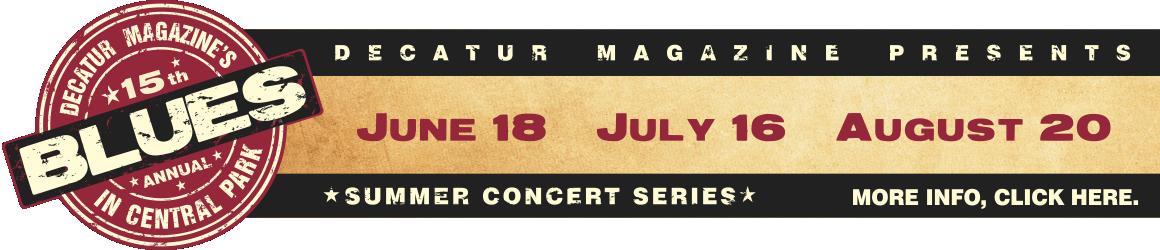 Decatur Magazine Presents Blues in Central Park Summer Concert Series 2015