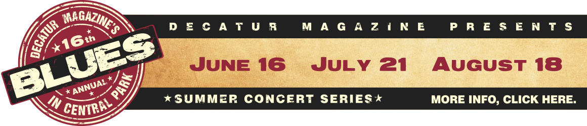 Decatur Magazine Presents Blues in Central Park Summer Concert Series 2016
