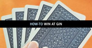 How To Win at Gin