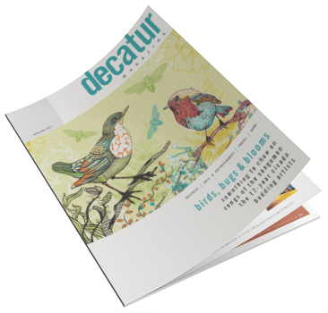 Decatur Magazine - Birds, Bugs & Blooms - April-May 2021